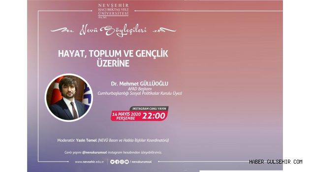 """AFAD Başkanı Güllüoğlu """"NEVÜ Söyleşileri"""" Programına Konuk Olacak"""