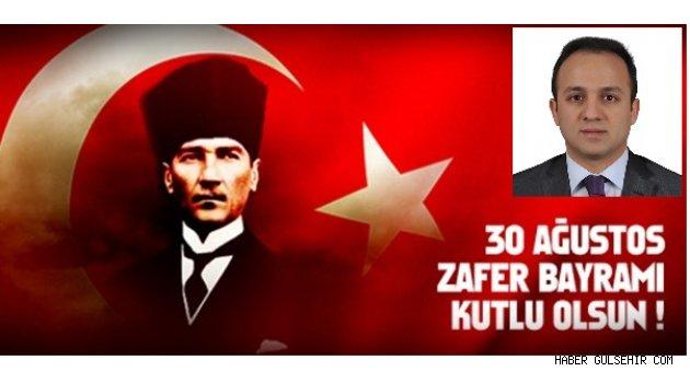 Gülşehir Kaymakamı ERTEKİN'nden, 30 Ağustos Zafer Bayramı mesajı.