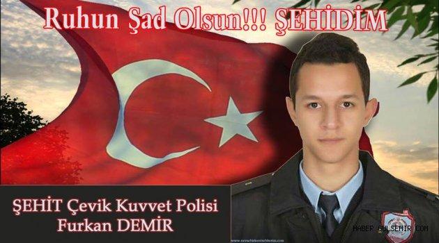 Gülşehirli Şehidimiz Furkan Demir'in Cenazesi Yarın Toprağa verilecek.