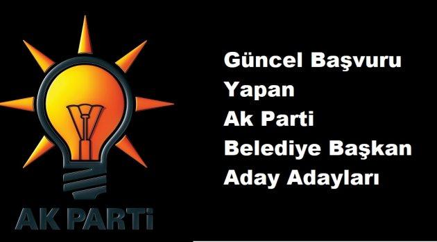 Güncel Ak Parti Belediye Başkan Aday Adayları