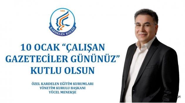 Kardelen Koleji Yönetim Kurulu Başkanı MENEKŞE'DEN Gazeteciler Günü Mesajı