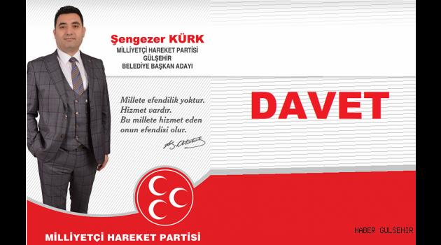 Kürk, MHP Gülşehir ilçe seçim bürosu açılışına herkesi davet etti