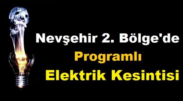 Nevşehir 2. Bölge'de Programlı Elektrik Kesintisi