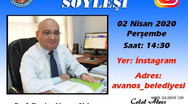 Prof. Dr. Ata Nevzat Yalçın Korona Virüsü İnstagramda Anlatacak.