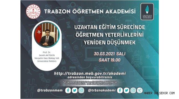 Rektör Aktekin, Trabzon Öğretmen Akademisi'nin Konuğu Olacak