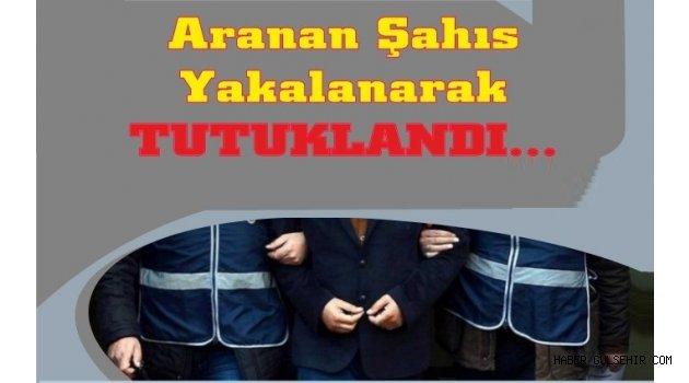 ''Sarkıntılık Yapmak Suretiyle Cinsel İstismar'' Suçlarından Aranan Şahıs Yakalandı.