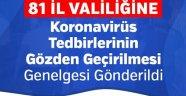 81 İl Valiliğine Koronavirüs Tedbirlerinin Gözden Geçirilmesi Genelgesi Gönderildi