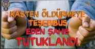 Nevşehir'de Kasten Öldürmeye Teşebbüs Eden 1 Kişi Tutuklandı.
