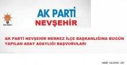 Nevşehir'de Aday Adayları Belli Olmaya Başladı