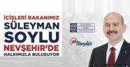 İçişleri Bakanı Süleyman Soylu, Nevşehir'e geliyor,