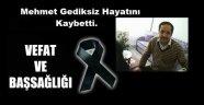 Gülşehir Eski Nüfus Müdürü Mehmet Gediksiz Hayatını Kaybetti.