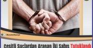 Gülşehir'de Çeşitli Suçlardan Aranan İki Şahıs Tutuklandı