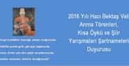 Hacıbektaş, 2016 Kısa Öykü ve Şiir Yarışmaları Şartnameleri