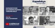 Kapadokya Konuşmaları'nda Kapadokya Turizmi Konuşulacak