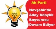 Nevşehir'de Aday Adaylık Başvurusu Devam Ediyor