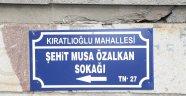 Zeytin Dalı harekâtının ilk şehidi Musa Özalkan'ın İsmi Nevşehir'deki  Bir Sokakta Yaşatılıyor.