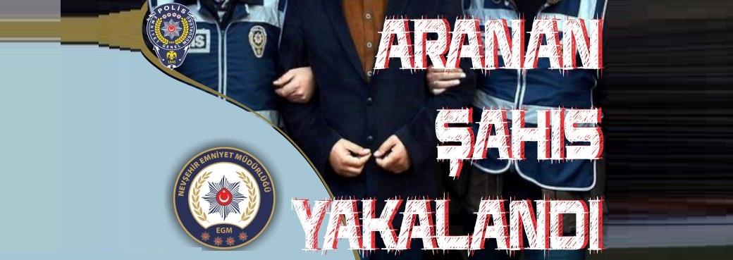 FETÖ/PDY Terör Örgütü Üyesi Olmaktan Suçundan aranan şahıs Nevşehir'de Yakalandı.