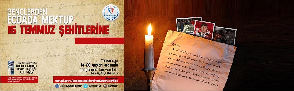 """""""Gençlerden Ecdada Mektup Yarışması"""" 3. Yılında 15 Temmuz Şehitlerine mektup yarışmasıyla devam ediyor."""