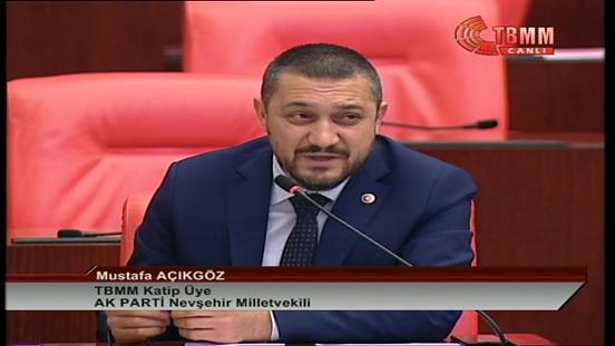 Açıkgöz, Meclis Kürsüsünden Nevşehir'e Davette Bulundu. VİDEO GÖRÜNTÜ